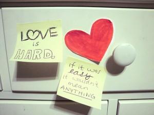 Love is not always easy