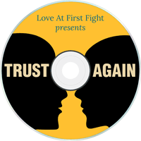 Trust Again - How to forgive and be forgiven